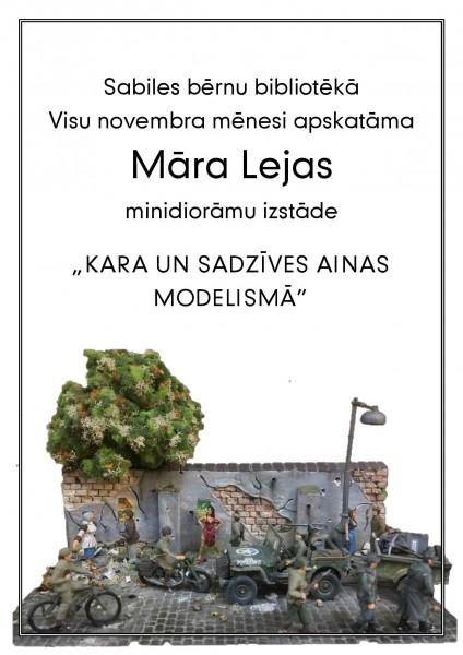 Sabiles bernu biblioteka_Maris Leja_Izstade_Modelisms_Kara un sadzives ainas_2019_novembris