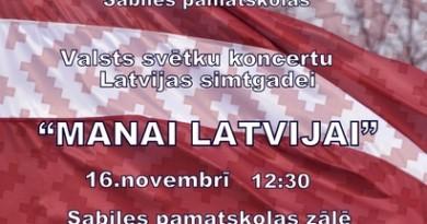 Latvijas valsts svētku koncerts Sabiles pamatskolā 16. novembrī plkst. 12.30