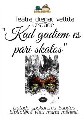 Sabiles biblioteka_Izstade_Teatra diena_2019_marts_2